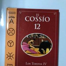 Tauromaquia: EL COSSIO 12. LOS TOREROS IV. ABC. EDITORIAL ESPASA. MADRID, 2000. PAGS: 158. . Lote 177131294