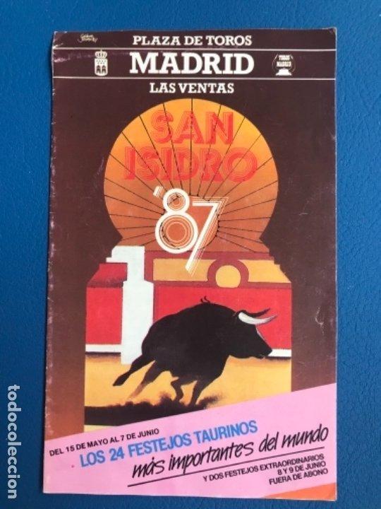 CORRIDAS SAN ISIDRO 1987 PROGRAMA COMPLETO ABONO LAS VENTAS PRECIOS TODAS FESTEJOS Y TOREROS (Coleccionismo - Tauromaquia)