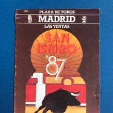 Tauromaquia: CORRIDAS SAN ISIDRO 1987 PROGRAMA COMPLETO ABONO LAS VENTAS PRECIOS TODAS FESTEJOS Y TOREROS. Lote 177196687