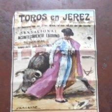 Tauromaquia: CARTEL. TOROS EN JEREZ. CORRIDA EXTRAORDINARIA. 1968. ANTONIO PEREZ. 74 X 34CM. VER. Lote 177375269