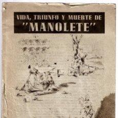 Tauromaquia: C150- LIBRO DE 100 PAGS.DE MANOLETE, CON 170 FOTOGRAFIAS, LA VIDA,TRIUNFO Y MUERTE DE MANOLETE. Lote 177569295