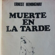 Tauromaquia: E. HEMINGWAY: MUERTE EN LA TARDE. ILUSTRACIONES: PICASSO. GACETA ILUSTRADA. 1966. TOROS. TAUROMAQUIA. Lote 177577129