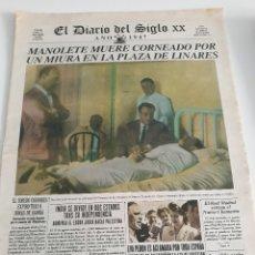 Tauromaquia: EL DIARIO DEL SIGLO XX - 1947 - MANOLETE MUERE CORNEADO POR UN MIURA EN LA PLAZA DE LINARES. Lote 177758433