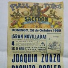 Tauromaquia: CARTEL PLAZA DE TOROS SACEDON, OCTUBRE 1969, JOAQUIN ZUAZO Y PAQUITO ROBLES, MEDIDAS 20 X 42 CM. Lote 178130183