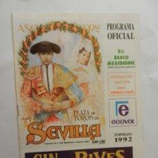 Tauromaquia: PROGRAMA OFICIAL 1992 - PLAZA DE TOROS DE SEVILLA - JUAN VALDES. . Lote 178604013