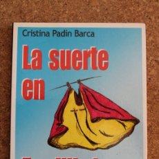 Tauromaquia: LA SUERTE EN EQUILIBRIO. PADÍN BARCA (CRISTINA) MADRID, IMAGINE EDICIONES, 2006.. Lote 178790321
