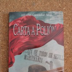 Tauromaquia: CARTA A POLIÓN. CANTADOR ALIAS (ALFONSO) VALENCIA, EDICIONES ALFEIZAR, 2019.. Lote 178790357