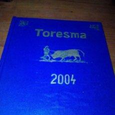 Tauromaquia: REVISTA DE TOROS TORESMA 2004 ENCUADERNADA. 138.139. 140. 141. 142. 144.145. 146. EST15B1. Lote 179139778