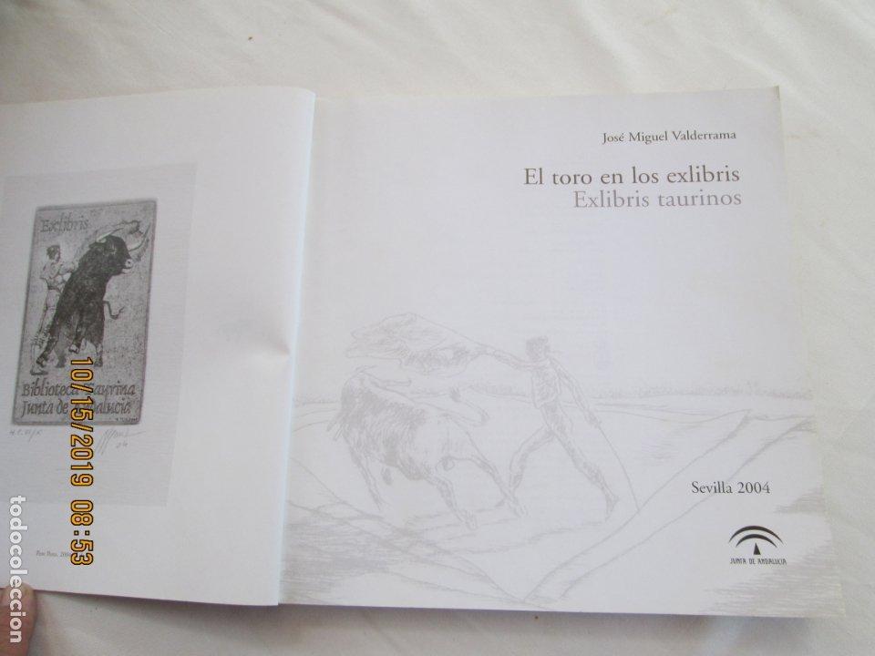 Tauromaquia: EL TORO EN LOS EXLIBRIS , EXLIBRIS TAURINOS , JOSE MIGUEL VALDERRAMA -Junta de Andalucía, 2004 1ª ED - Foto 2 - 179338041