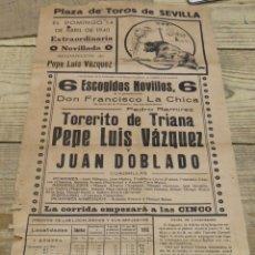 Tauromaquia: CARTEL DE TOROS. SEVILLA,TORERITO DE TRIANA,PEPE LUIS VAZQUEZ Y JUAN DOBLADO. AÑO 1940. Lote 179398165