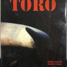 Tauromaquia: TORO. RAMON MASATS. JOAQUIN VIDAL. BARCELONA, 1998. PAGS: 259. MEDIDAS APROX.:32 X 27.5 CM. Lote 179956336