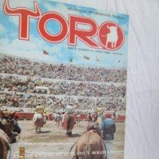 Tauromaquia: REVISTA: TORO Nº 18 - ENERO DE 1980 - FERIAS EN AMÉRICA: QUITO Y BOGOTÁ. FAENAS DE CAMPO.. Lote 180024161