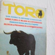 Tauromaquia: REVISTA TORO - AÑO I Nº 0 - SAN ISIDRO 78, SAMUEL FLORES, FRANCISCO RIVERA ANALIZA A PAQUIRRI.... Lote 180024865