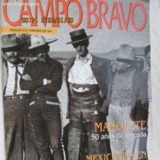 Tauromaquia: CAMPO BRAVO REVISTA DE TOROS - AÑO 3 NÚMERO 3 - MANOLETE 50 AÑOS DE LEYENDA, SAN FERMIN 97 ...... Lote 180026036