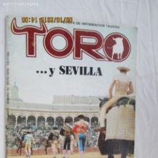 Tauromaquia: REVISTA TORO Nº 10 - MAYO DE 1979 - ...Y SEVILLA, PABLO ROMERO: TRADICIÓN Y CIENCIA.... Lote 180026426