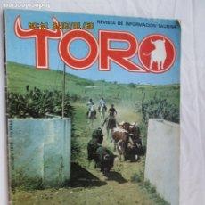 Tauromaquia: REVISTA TORO Nº 15 - OCTUBRE DE 1979 - SEPTIEMBRE AL COPO, JOAQUÍN BUENDIA.... Lote 180026672