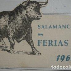 Tauromaquia: SALAMANCA EN FERIAS 1962 - PORTAL DEL COL·LECCIONISTA *****. Lote 180476328