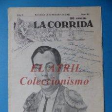 Tauromaquia: REVISTA TOROS LA CORRIDA, Nº 84 - AÑO 1921 - AUTOGRAFO ORIGINAL TORERO MANUEL GRANERO - MUY RARO. Lote 180481902