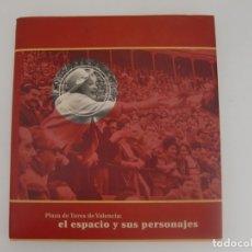 Tauromaquia: LIBRO PLAZA DE TOROS DE VALENCIA - EL ESPACIO Y SUS PERSONAJES - / DIPUTACION DE VALENCIA. Lote 181222463