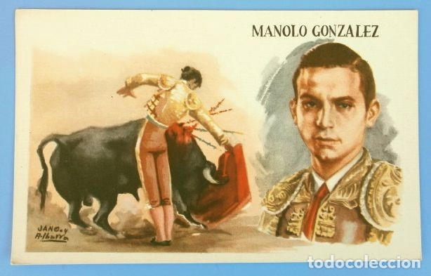 Tauromaquia: MANOLO GONZALEZ - POSTAL ILUSTRADA TOREROS (JANO-IBARRA) - Ed. ESPERON - NO Circulada- TOROS - Foto 2 - 182676376