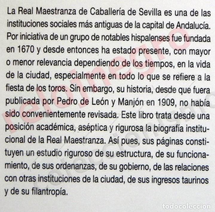 Tauromaquia: LA REAL MAESTRANZA DE CABALLERÍA SEVILLA 1670 1990 de JUEGOS ECUESTRES A FIESTA TOROS LIBRO HISTORIA - Foto 2 - 184732325