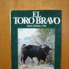 Tauromaquia: EL TORO BRAVO . Lote 184775037