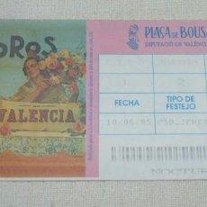 Tauromaquia: L- 1 - ENTRADA PLAZA DE TOROS DE VALENCIA. 10 - 06 - 1995.. Lote 185912645