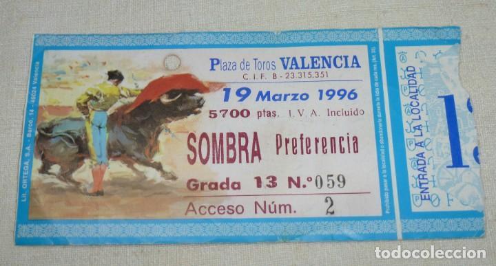 L - 2 - ENTRADA PLAZA DE TOROS DE VALENCIA. 19 - 03 - 1996. (Coleccionismo - Tauromaquia)