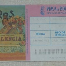 Tauromaquia: L - 2 - ENTRADA PLAZA DE TOROS DE VALENCIA. 10 - 06 - 1995.. Lote 185912716