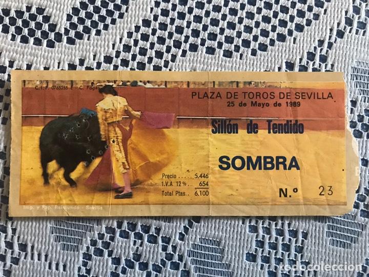 ENTRADA DE TOROS 25 DE MAYO 1989 PLAZA DE TOROS DE SEVILLA (Coleccionismo - Tauromaquia)