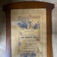 Tauromaquia: CARTEL DE TOROS. GRAN CORRIDA DE TOROS. PLAZA DE TOROR DE ARANJUEZ, 1901. MAYO. VER FOTOS. Lote 190332441