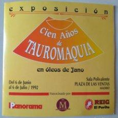 Tauromaquia: CIEN AÑOS DE TAUROMAQUIA EN ÓLEOS DE JANO. CATÁLOGO DE LA EXPOSICIÓN LAS VENTAS 1992. Lote 190582315