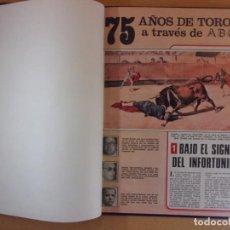 Tauromaquia: 75 AÑOS DE TOROS A TRAVES DE ABC. Lote 192860567