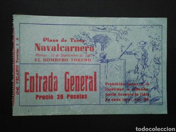 ENTRADA TOROS NAVALCARNERO BOMBERO TORERO 1962 (Coleccionismo - Tauromaquia)
