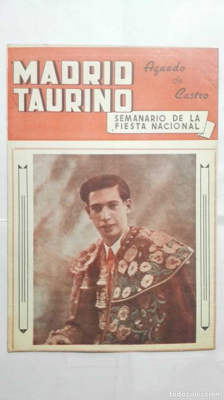 Tauromaquia: MADRID TAURINO, SEMANARIO DE LA FIESTA NACIONAL, Nº 466, DICIEMBRE 1944 - Foto 2 - 194247161