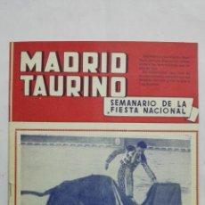 Tauromaquia: MADRID TAURINO, SEMANARIO DE LA FIESTA NACIONAL, Nº 462, NOVIEMBRE 1944. Lote 194247872