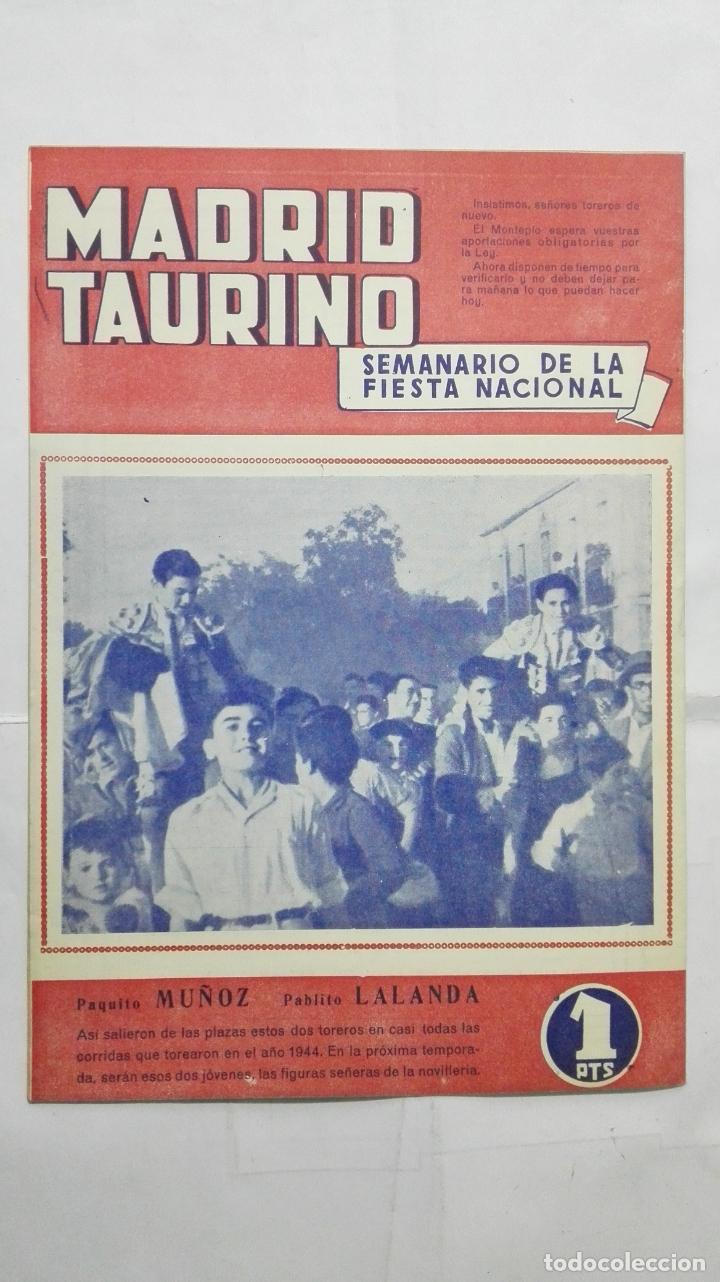 Tauromaquia: MADRID TAURINO, SEMANARIO DE LA FIESTA NACIONAL, Nº 463, NOVIEMBRE 1944 - Foto 2 - 194247918