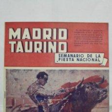Tauromaquia: MADRID TAURINO, SEMANARIO DE LA FIESTA NACIONAL, Nº 463, NOVIEMBRE 1944. Lote 194247918