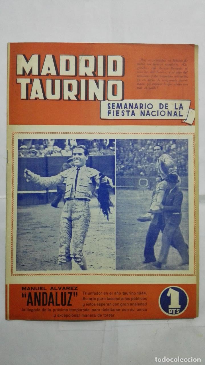 MADRID TAURINO, SEMANARIO DE LA FIESTA NACIONAL, Nº 465, DICIEMBRE 1944 (Coleccionismo - Tauromaquia)