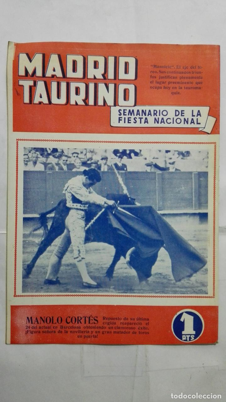 Tauromaquia: MADRID TAURINO, SEMANARIO DE LA FIESTA NACIONAL, Nº 452, AGOSTO 1944 - Foto 2 - 194248195
