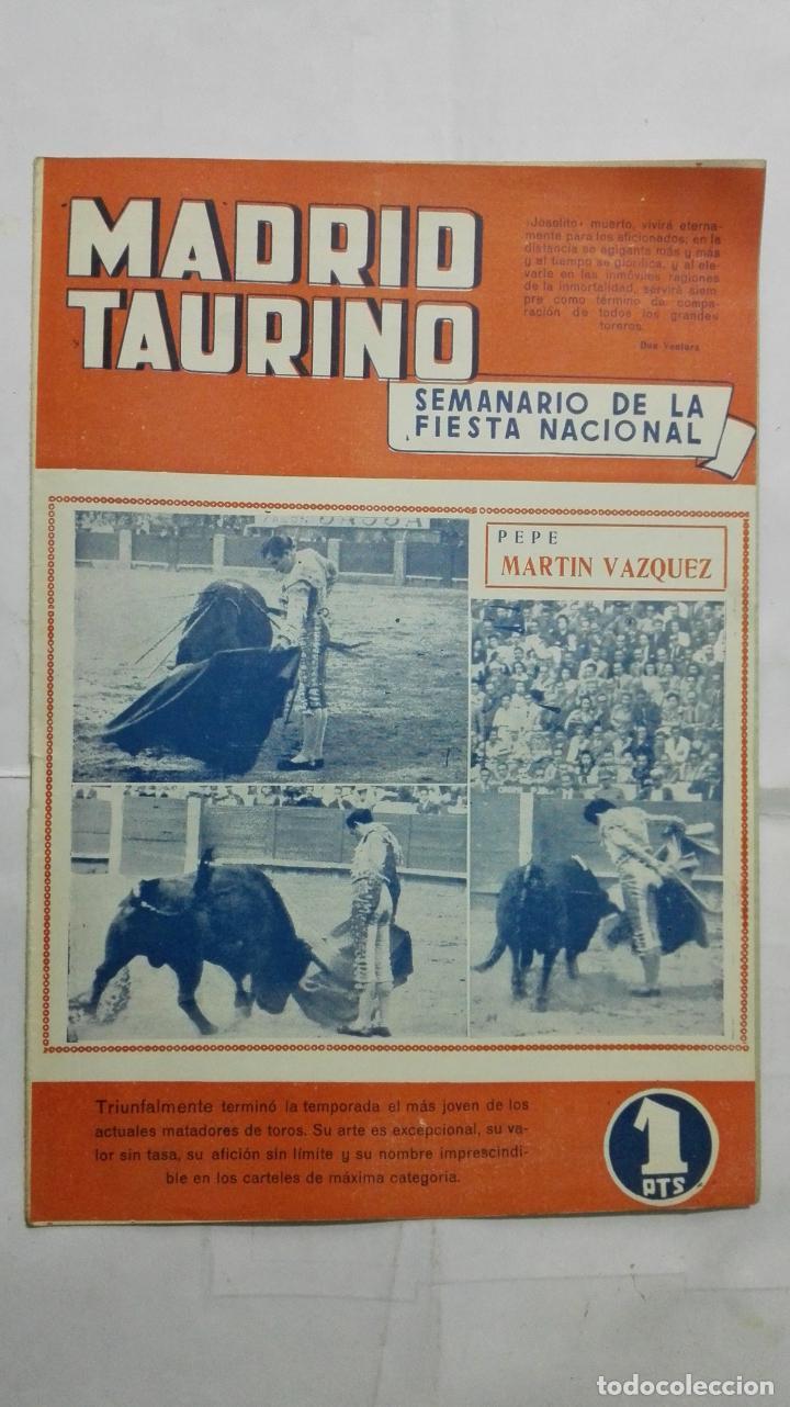 MADRID TAURINO, SEMANARIO DE LA FIESTA NACIONAL, Nº 459, OCTUBRE 1944 (Coleccionismo - Tauromaquia)