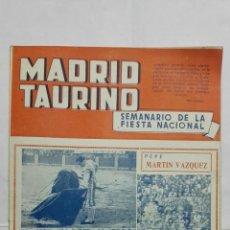 Tauromaquia: MADRID TAURINO, SEMANARIO DE LA FIESTA NACIONAL, Nº 459, OCTUBRE 1944. Lote 194248346