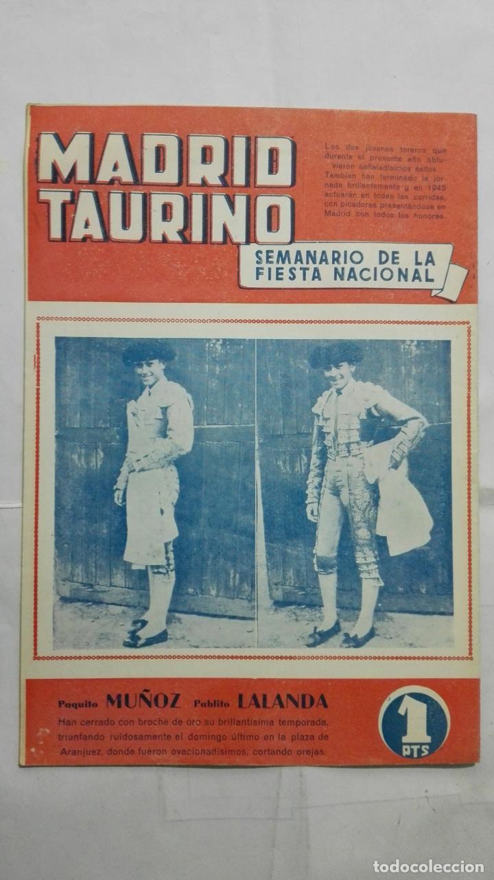 Tauromaquia: MADRID TAURINO, SEMANARIO DE LA FIESTA NACIONAL, Nº 460, NOVIEMBRE 1944 - Foto 2 - 194248467