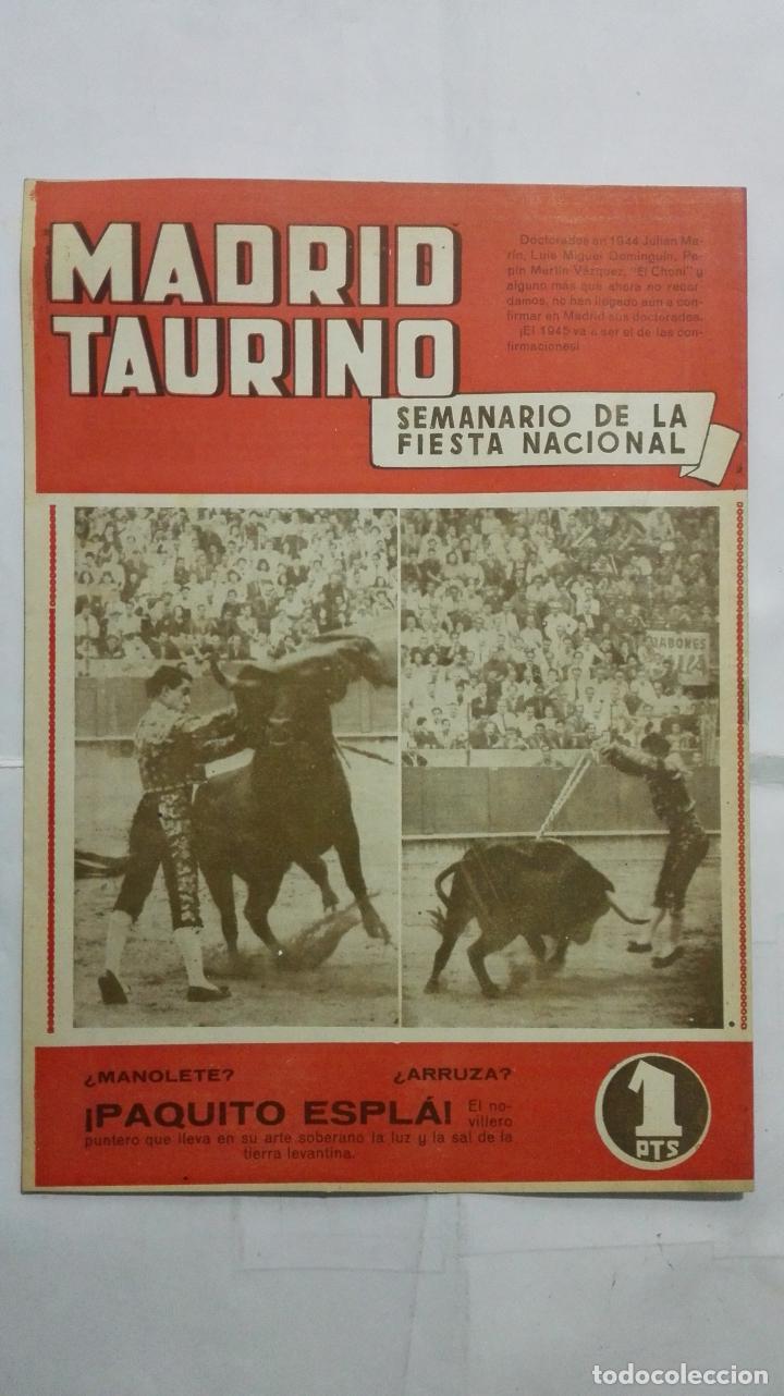 Tauromaquia: MADRID TAURINO, SEMANARIO DE LA FIESTA NACIONAL, Nº 458, OCTUBRE 1944 - Foto 2 - 194248615