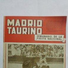 Tauromaquia: MADRID TAURINO, SEMANARIO DE LA FIESTA NACIONAL, Nº 458, OCTUBRE 1944. Lote 194248615