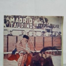 Tauromaquia: MADRID TAURINO, SEMANARIO DE LA FIESTA NACIONAL, Nº 457, OCTUBRE 1944. Lote 194248768