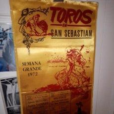 Tauromaquia: CARTEL DE SEDA TOROS EN SAN SEBASTIAN SEMANA GRANDE 1972 -M. 25 X 50. Lote 194340231