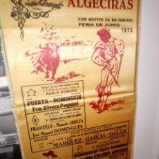 Tauromaquia: CARTEL DE SEDA TOROS EN ALGECIRAS FERIA DE JUNIO 1973 M. 25 X 50. Lote 194340540