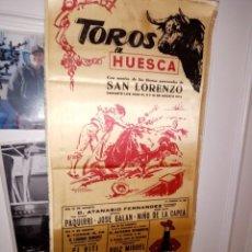 Tauromaquia: CARTEL DE SEDA TOROS EN HUESCA EN SUS FIESTAS SAN LORENZO 1974 3 GRANDES CORRIDAS M. 25 X 50. Lote 194340857