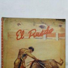 Tauromaquia: EL RUEDO - SEMANARIO GRAFICO DE LOS TOROS, Nº 236, DICIEMBRE 1948. Lote 194513363